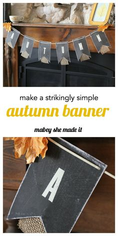 Create this striking autumn banner with a chalkboard finish and simple charm. Tutorial by Mabey She Made It