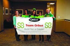 Orbus fundraises annually for the St. Baldrick's Foundation, helping to fight childhood cancer and fund research programs.