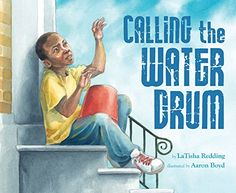 Calling the Water Drum by LaTisha Redding