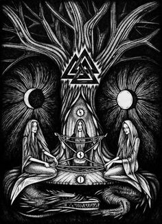 "The Norns are three female divine beings who have more influence over the course of destiny than any other beings in the cosmos. Their names are Urd (Old Norse Urðr, ""What Once Was""), Verdandi (Old Norse Verðandi, ""What Is Coming into Being"") and Skuld (Old Norse Skuld, ""What Shall Be"")"