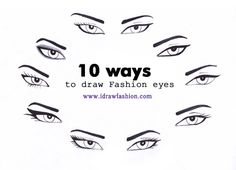 Eyes, Fashion illustration, Fashion Sketches