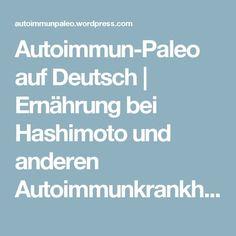 Autoimmun-Paleo auf Deutsch   Ernährung bei Hashimoto und anderen Autoimmunkrankheiten