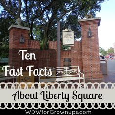 10 Facts about Disney World's Liberty Square