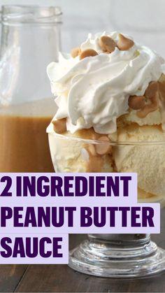 Sweet Dessert Sauces, Sweet Desserts, Just Desserts, Delicious Desserts, Dessert Recipes, Peanut Butter Sauce, Peanut Butter Desserts, Homemade Peanut Butter, Baking Soda Shampoo