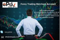 Forex Trading Merchant Account | Merchant Service | Payment Gateway Get Paid Online, International Bank, Merchant Account, Forex Trading, Online Business, Accounting, Finance, About Me Blog, Competitor Analysis