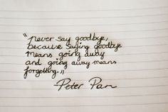 "Wise words of Peter Pan - great for ""end"" page in my album"
