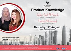 Product Knowledge Salwa Ziad Al-Harash  ~ Senior Eagle Manager  Khouloud Bouhaoual ~ Branch Manager Thursday 11th August 7:00pm, Language_Arabic Forever Product Center_Qatar - Training Room 1