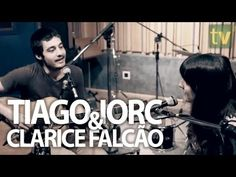 """TIAGO IORC & CLARICE FALCÃO // """"Na Rua, Na Chuva, Na Fazenda"""" - YouTube"""