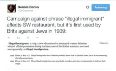 "The phrase ""illegal immigrants"" was first used against ... Jews! In 1939!!"
