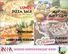"""Les presentamos el menú del """"Women Empowerment Week"""" y recuerden HOY es """"Bake Sale"""" 🍮🍩🍰 ¿Ya te dio hambre? A mi también 😋 ¡¡Los esperamos a las 10 am en el Lobby de Amo!!"""