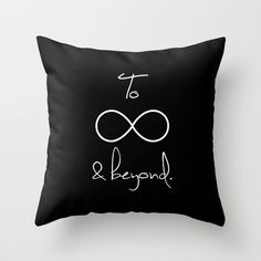 To #Infinity and #Beyond Throw #Pillow