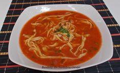 Supa de rosii cu taitei de casa - Bunătăți din bucătăria Gicuței Thai Red Curry, Ethnic Recipes, Food, Essen, Yemek, Meals