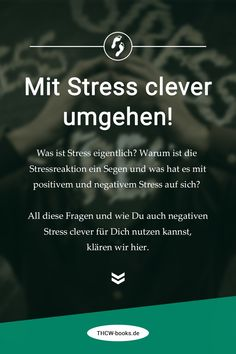 Wann Stress Dir Flügel verleiht und wann er Dir schadet. Erfahre mehr in unserem Artikel. #Stress #Stressvermeiden #Stressoren #Stressresistenz #Stresssymptome Stress Management, Mental Training, Work Life Balance, Motivation, Clever, Books, Dealing With Stress, Reduce Stress, Positive And Negative