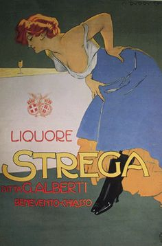 """Strega,"" Italian Liberty Movement (Art Nouveau) Poster by Marcello Dudovich, 1905 Vintage Italian Posters, Vintage Advertising Posters, Vintage Advertisements, Poster Retro, Poster Vintage, Vintage Labels, Vintage Ads, Vintage Wine, Wine Poster"