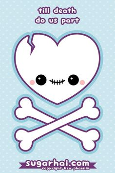 Till death do us part. Super cute heart skull with crossbones. Buy this image on cards, t-shirts, mugs, and more.