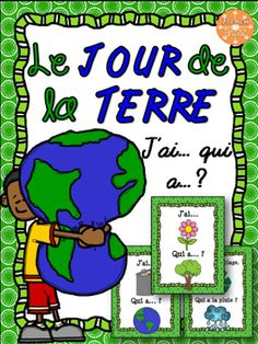 """Earth Day - Game """"I have. French Teaching Resources, Teaching French, Earth Day Games, Core French, French Teacher, French Immersion, French Lessons, Fun Activities, Sentences"""