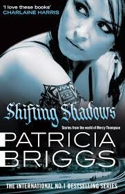 Shifting Shadows - Short stories from the Mercyverse by Patricia Briggs