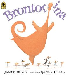 "Candlewick Press on Twitter: ""Brontorina knows, deep in her heart, that she is meant to be a ballerina.  Brontorina by James Howe and illus. by Randy Cecil #InternationalDanceDay  https://t.co/RJdkJ9LXSx… https://t.co/bw3pPxYBGp"""