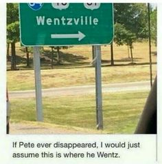 wow I'm done here If you need me I'll be at Wentzville<<< the first tome i saw this I forgot that i live like ten minutes from Wentzville and then I saw the sign and i was like OHMYGOD>> according to my mom wentzville has the best pizza Fall Out Boy, Pop Punk, Emo Bands, Music Bands, Save Rock And Roll, Patrick Stump, Pete Wentz, Band Memes, Pierce The Veil