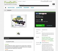 Organic Blackberries Frozen - Gluten Free, Vegan, Vegetarian -  										 											 											 									 										 										 										 									 Clean and organic frozen blackberries – stock up on these to add to smoothies, baked goodies, or just to munch on. And since they are all natural, well naturally they are vegan, vegetarian, also gluten free. Read more at FoodSniffr. Know What You Are Eating? Sign Up For FoodSniffr! Support FoodSniffr for the Good, the Ba
