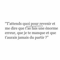 Tweet Quotes, New Quotes, Love Quotes, Motivational Quotes, Messages For Him, French Quotes, Heartbroken Quotes, Word Up, Bad Mood
