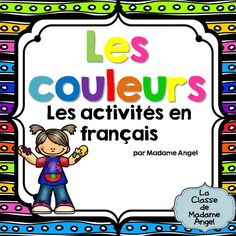 Les Couleurs:  Games, puzzles and activties to practice color (colour) words in French!  $