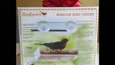 Short video of a window bird feeder. These things are cool. You can bird watch from inside your home.