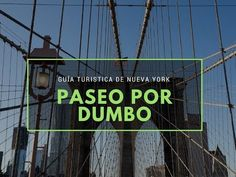 Un paseo para conocer DUMBO, un distrito de Nueva York situado en la orilla del East River, que pertenece a Brooklyn y con espectaculares vistas de Manhattan Manhattan, Dumbo Nyc, New York 2017, East River, New York City, Brooklyn, Places To Go, Miami, Road Trip