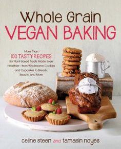Tamasin Noyes of Whole Grain Vegan Baking