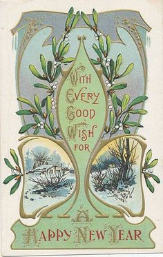 happy new year art nouveau Vintage Happy New Year, Happy New Year 2014, Happy New Year Cards, New Year Greetings, Vintage Greeting Cards, Vintage Christmas Cards, Vintage Holiday, Christmas Art, Xmas