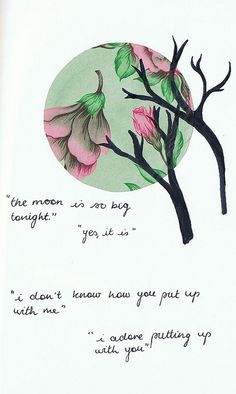 """""""I adore putting up with you""""    28.12.12 by magenta ❀, via Flickr"""