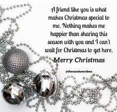 A friend like you is what makes Christmas special to me. Nothing makes me happier than sharing this season with you and I can't wait for Christmas to get here. Merry Christmas! #Christmasquotes #Merrychristmasquotes #Shortchristmasquotes #2020Christmasquotes #Merrychristmas2020quote #Christmasgreeting #Inspirationalchristmasquote #Cutechristmasquote #Christmasquotesforfriend #Warmchristmaswish #Bestchristmasquote #Christmaswishesforfamily #Christmascaption #Festivechristmasquote… Funny Merry Christmas Memes, Short Christmas Quotes, Christmas Captions, Hallmark Christmas Movies, Christmas Wishes For Family, Merry Christmas Wishes, Wishes For Friends, Friends Are Like, New Year Captions