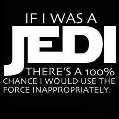 Yeah I'd be like FORCE TICKLE HELL YEAH