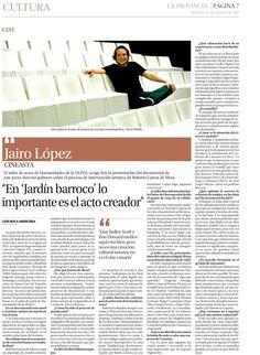 Entrevista a Jairo López con motivo del estreno en Gran Canaria del largometraje JARDÍN BARROCO. 'La Provincia', 23 de enero de 2015.