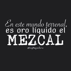 Mejores 209 Imagenes De Frases De Mezcal En Pinterest Oaxaca