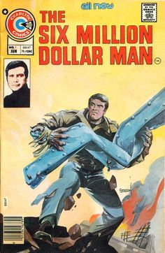 Cover for The Six Million Dollar Man [comic] (Charlton, 1976 series) Vintage Comic Books, Vintage Comics, Comic Books Art, Comic Art, Children's Comics, Marvel Dc Comics, Book Cover Art, Comic Book Covers, Book Art
