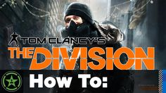 How To: The Division