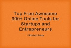 Top 300+ Free Startup Tools in India  - MyOnlineCA.in