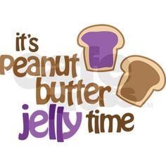 @Loulou Jones ~ It's Peanut Butter Jelly Time