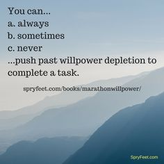 What do you think? Is this possible? If you had Marathon Willpower, you'd know.