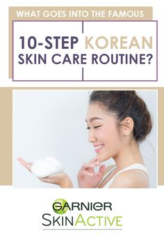 Learn about the 10-step Korean skin care routine, recommended by beauty experts.