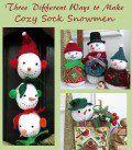 DIY Craft Tutorial:  Three Different Ways to Make Sock Snowmen