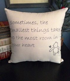 For the rocking chair!! Winnie the Pooh Smallest Things Quote-White or Natural Cotton 12X12 Pillow- The Perfect Gift for New Babies, Nursery, Adoption Day, and More...