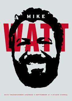 Mike Watt - aesthetic apparatus. Ryan once interviewed Mike Watt. They talked far too much about Watt's abscess.