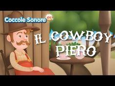 Il cowboy Piero - Canzoni per bambini di Coccole Sonore - YouTube