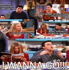 f.r.i.e.n.d.s.  hahah, i never get tired of friends cos its barely ever on, or it is and i dont watch tv