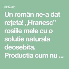 """Un român ne-a dat rețeta! """"Hranesc"""" rosiile mele cu o solutie naturala deosebita. Productia cum nu m-am asteptat vreodata! Iata care este reteta - Stiri si intamplari reale"""