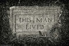 """This Man Lived"""