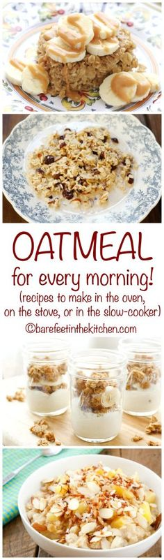 Oatmeal Recipes for every day - cooked on the stove, in the slow cooker, or in the oven. Baked Oatmeal, Oatmeal Recipes, Stove, Slow Cooker, Brunch, Cooking Recipes, Baking, Breakfast, Food