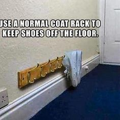 Keep shoes off the ground with an artfully placed coat holder.